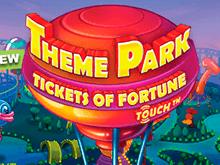 Играть бесплатно в автомат Theme Park – Tickets Of Fortune